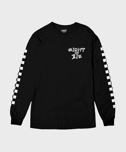 EIGHT OR DIE LONGSLEEVE TEEBLACK